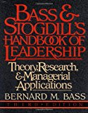 Book Cover Bass & Stogdill's Handbook of Leadership: Theory, Research & Managerial Applications