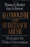 Book Cover Alcoholism and Substance Abuse: Strategies for Clinical Intervention