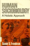 Book Cover Human Sociobiology: A Holistic Approach