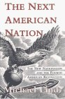 Book Cover The Next American Nation: The New Nationalism And The Fourth American Revolution