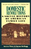 Book Cover Domestic Revolutions: A Social History Of American Family Life