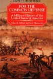 Book Cover For the Common Defense: A Military History of the United States of America