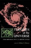 Book Cover Theories of the Universe: From Babylonian Myth to Modern Science  (Library of Scientific Thought)