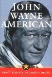 Book Cover JOHN WAYNE: AMERICAN