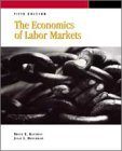 Book Cover THE ECONOMICS OF LABOR MARKETS, 5/E (Dryden Press Series in Economics)