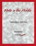 Book Cover Write in the Middle: A Guide to Writing for the ESL Student