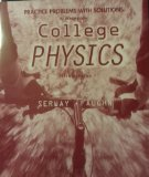 Book Cover Practice Problems With Solutions to Accompany College Physics