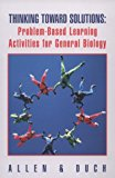 Book Cover Thinking Toward Solutions: Problem-Based Learning Activities for General Biology
