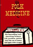 Book Cover Folk Medicine: A Vermont Doctor's Guide to Good Health