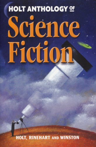 Book Cover Holt Science & Technology: Anthology of Science Fiction