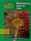 Book Cover Holt Science & Technology: Microorganisms, Fungi, and Plants Course A (Holt Science & Technology [Short Course])