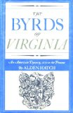 Book Cover The Byrds of Virginia : An American Dynasty, 1670 to the Present