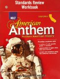 Book Cover Holt American Anthem California: Standard Review Workbook Grades 9-12 Modern American History