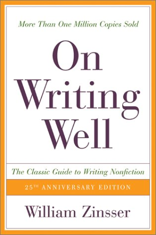 Book Cover On Writing Well, 25th Anniversary: The Classic Guide to Writing Nonfiction