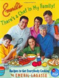 Book Cover Emeril's There's a Chef in My Family!: Recipes to Get Everybody Cooking