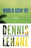 Book Cover World Gone By: A Novel (Joe Coughlin Series)