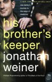 Book Cover His Brother's Keeper: One Family's Journey to the Edge of Medicine