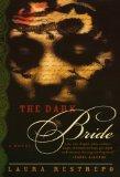 Book Cover The Dark Bride: A Novel