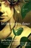 Book Cover Let Their Spirits Dance: A Novel