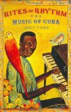 Book Cover Rites of Rhythm: The Music of Cuba