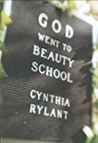 Book Cover God Went to Beauty School (Bccb Blue Ribbon Nonfiction Book Award (Awards))