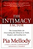 Book Cover The Intimacy Factor: The Ground Rules for Overcoming the Obstacles to Truth, Respect, and Lasting Love