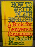 Book Cover How to Write Plain English: A Book for Lawyers and Consumers : With 60 Before-And-After Translations from Legalese