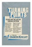 Book Cover Turning Points: Essays on the Art of Science Fiction