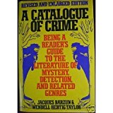Book Cover A Catalogue of Crime: Being a Reader's Guide to the Literature of Mystery, Detection, and Related Genres