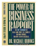 Book Cover The Power of Business Rapport: Use Nlp Technology to Make More Money, Sell Yourself and Your Product, and Move Ahead in Business