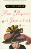 Book Cover Pride, Prejudice and Jasmin Field: A Novel