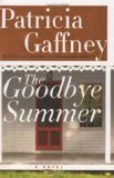 Book Cover The Goodbye Summer: A Novel (Gaffney, Patricia)