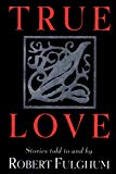 Book Cover True Love: Stories