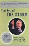 Book Cover The Eye of the Storm: How John Chambers Steered Cisco Through the Technology Collapse