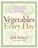 Book Cover Vegetables Every Day: The Definitive Guide to Buying and Cooking Today's Produce With More Than 350 Recipes
