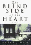 Book Cover The Blind Side of the Heart: A Novel