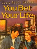 Book Cover You Bet Your Life: A Novel (A Charlotte Zolotow Book)
