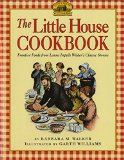 Book Cover The Little House Cookbook: Frontier Foods from Laura Ingalls Wilder's Classic Stories