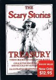 Book Cover The Scary Stories Treasury: Three Books to Chill Your Bones (Collected from Folklore and Retold by Alvin Schwartz)