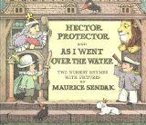 Book Cover Hector Protector and As I Went Over the Water: Two Nursery Rhymes