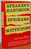 Book Cover Speaker's Handbook of Epigrams and Witticisms
