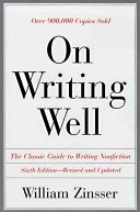 Book Cover On Writing Well : An Informal Guide to Writing Nonfiction