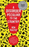 Book Cover A Disorder Peculiar to the Country: A Novel