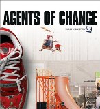 Book Cover Agents of Change: The Story of DC Shoes and Its Athletes