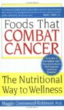 Book Cover Foods That Combat Cancer: The Nutritional Way to Wellness
