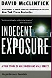 Book Cover Indecent Exposure: A True Story of Hollywood and Wall Street (Collins Business Essentials)