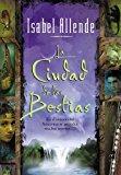 Book Cover La Ciudad de las Bestias (Spanish Edition)