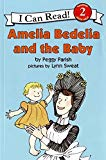Book Cover Amelia Bedelia and the Baby (I Can Read Level 2)
