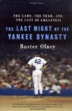 Book Cover The Last Night of the Yankee Dynasty: The Game, the Team, and the Cost of Greatness