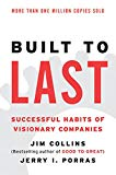 Book Cover Built to Last: Successful Habits of Visionary Companies (Harper Business Essentials)